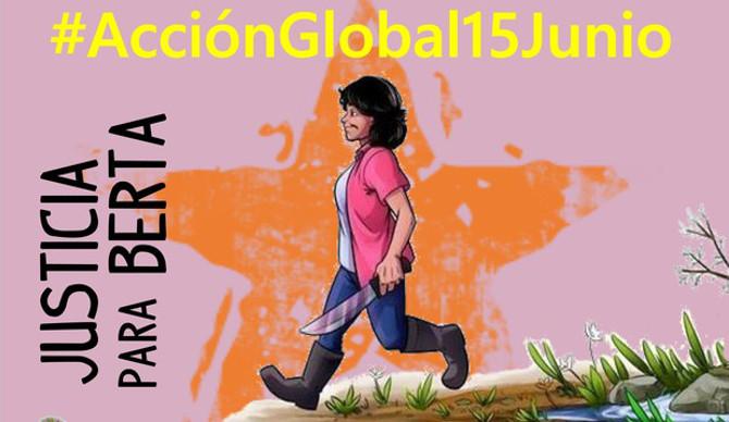 15 giugno azione globale: giustizia per Berta Càceres