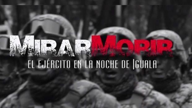 A due anni dalla notte di Iguala, proiezione mondiale di Mirar Morir nel Nordest
